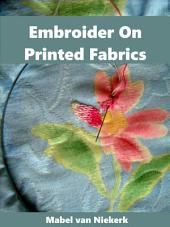 Embroider On Printed Fabrics