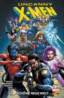 Uncanny X Men 1   Sch  ne neue Welt PDF