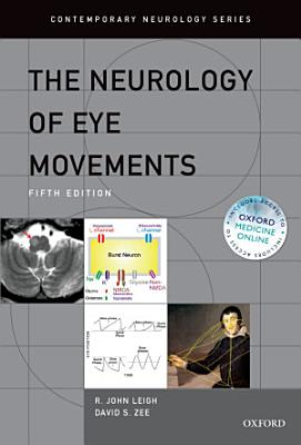 The Neurology of Eye Movements PDF
