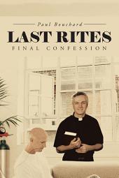 Last Rites: Final Confession