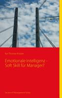 Emotionale Intelligenz   Soft Skill f  r Manager  PDF
