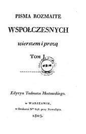 Wierszem i proza pisma rozne. (Verschiedene Schriften.) pol