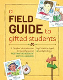 A Field Guide to Gifted Students PDF