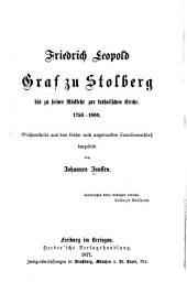 Friedrich Leopold Graf zu Stolberg: Bd. Stolberg bis zu seiner Rückkehr zur katholischen Kirche, 1750-1800