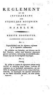 Reglement op de invordering der stedelijke accijnsen der stad Haarlem: Volume 1