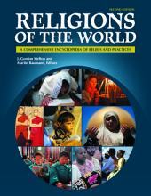Religions of the World  A Comprehensive Encyclopedia of Beliefs and Practices  2nd Edition  6 volumes  PDF
