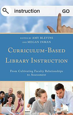 Curriculum-Based Library Instruction