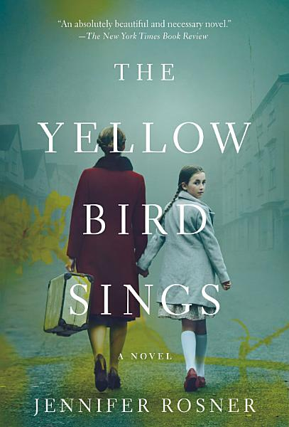 Download The Yellow Bird Sings Book