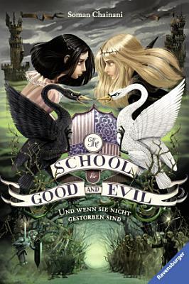 The School for Good and Evil  Band 3  Und wenn sie nicht gestorben sind PDF