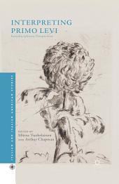 Interpreting Primo Levi: Interdisciplinary Perspectives