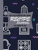 My Favorite Blank Recipe Journal to Write In