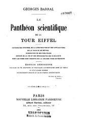 Le Panthéon scientifique de la tour Eiffel: histoire des origines de la construction de la Tour