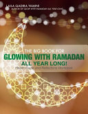 The Big Book for Glowing with Ramadan All Year Long  PDF