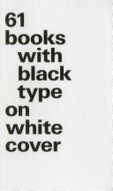 61 Books with Black Type on White Cover