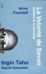 La Volonte De Savoir Ingin Tahu Sejarah Seksualitas Book PDF
