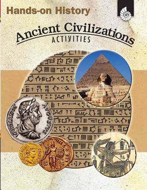 Hands On History  Ancient Civilizations Activities