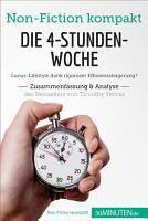 Die 4 Stunden Woche  Zusammenfassung   Analyse des Bestsellers von Timothy Ferriss PDF