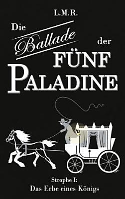 Die Ballade der F  nf Paladine PDF
