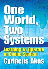 One World, Two Systems: Learning to Operate in Divine System