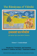 The R  m  ya   a of V  lm  ki  An Epic of Ancient India  Volume V PDF
