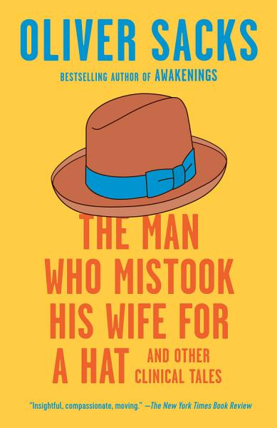Download The Man Who Mistook His Wife for a Hat Book