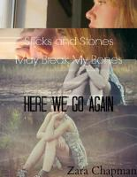 Sticks and Stones May Break My Bones   Here We Go Again PDF