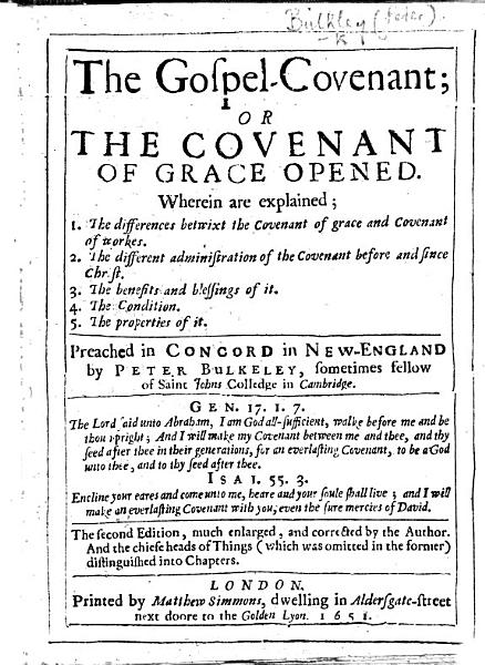 The Gospel Covenant Or The Covenant Of Grace Opened Preached In Concord In New England With A Preface By Thomas Shepard
