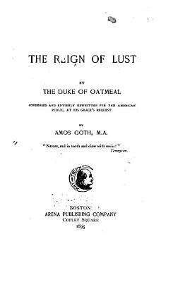 The Reign of Lust