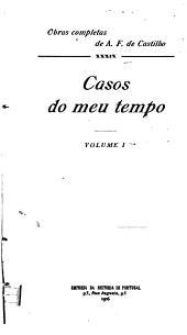 Obras completas de A. F. de Castilho: Casos do meu tempo