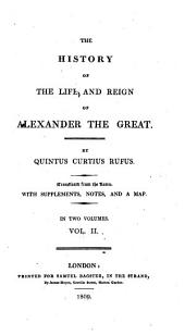 The history of the life and reign of Alexander the Great: Volume 2