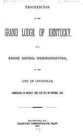 Proceedings of the Grand Lodge of Kentucky, F. and A.M., ... Annual Communication