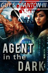 Agent in the Dark: Romance Thriller