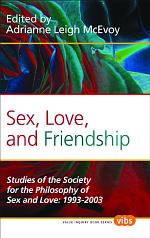 Sex, Love, and Friendship