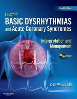 Huszar s Basic Dysrhythmias and Acute Coronary Syndromes  Interpretation and Management Text   Pocket Guide Package   E Book PDF