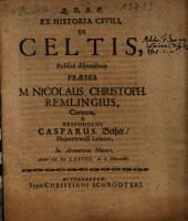 Ex Historia Civili, De Celtis