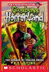 Goosebumps HorrorLand #19: The Horror at Chiller House