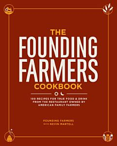 The Founding Farmers Cookbook Book
