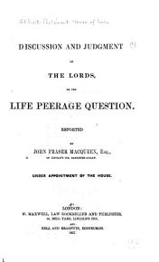 Discussion and Judgment of the Lords on the Life Peerage Question PDF