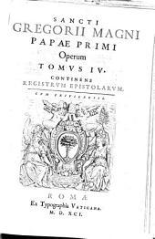 Opera: Sixti V. Pont. Max. Ivssv, Diligentissime emendata, atq[ue] aucta, Et In Tomos Sex Distribvta. Continens Registrvm Epistolarvm, Volume 4
