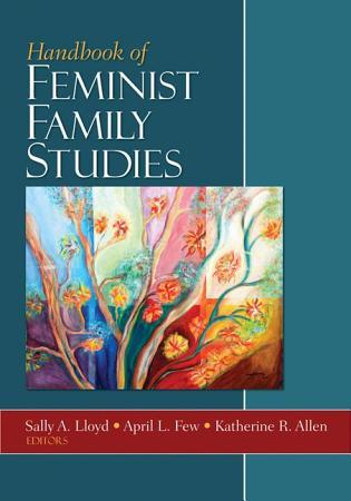 Handbook of Feminist Family Studies PDF
