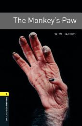 The Monkey's Paw Level 1 Oxford Bookworms Library: Edition 3