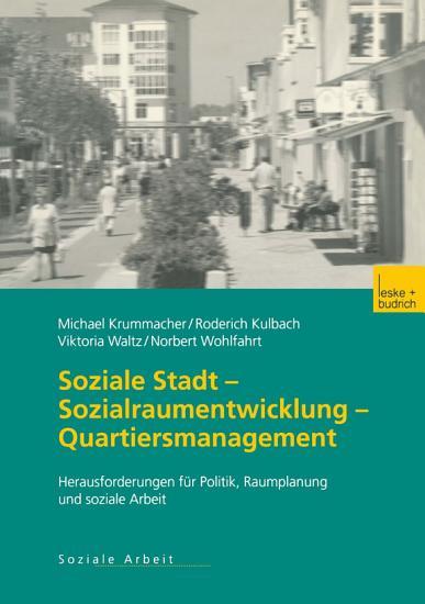 Soziale Stadt     Sozialraumentwicklung     Quartiersmanagement PDF