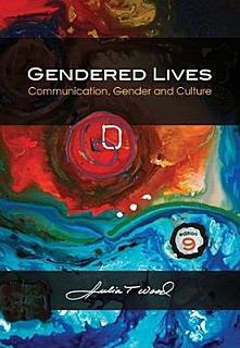 Gendered Lives  Communication  Gender and Culture Book