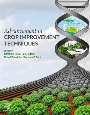 Advancement in Crop Improvement Techniques