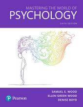 Mastering the World of Psychology: Edition 6