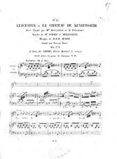 Leicester: ou Le chateau de Kenilworth : duo ; chanté par Mme. Boulanger et Mr. Ponchard ; paroles de Scribe et Melesville