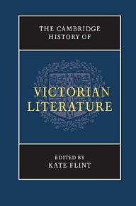 The Cambridge History of Victorian Literature PDF
