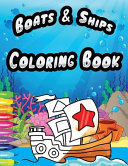 Ships and Boats Coloring Book