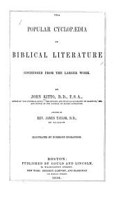 The Popular Cyclopædia of Biblical Literature: Condensed from the Larger Work