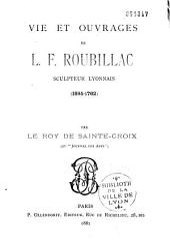 Vie et ouvrages de L.P. Roubillac, sculpteur lyonnais: 1685-1762